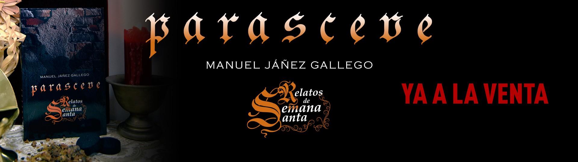 Parasceve, Relatos de Semana Santa de Manuel Jáñez